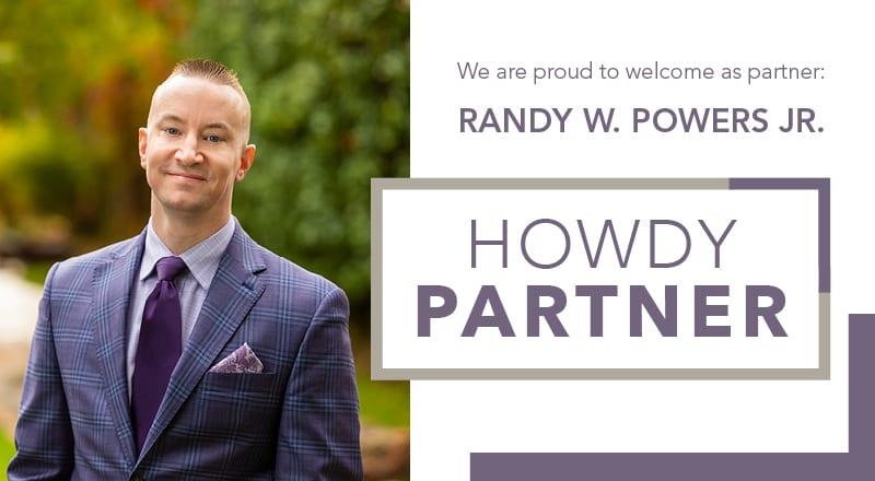Howdy Partner! – Randy W. Powers Jr.